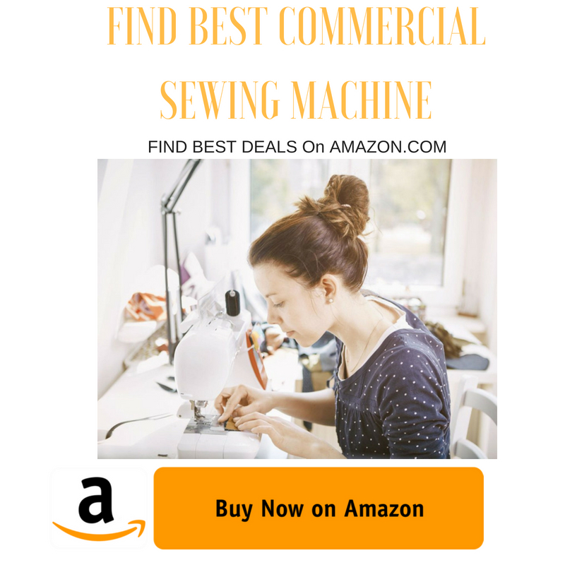 Top 40 Commercial Sewing Machines Reviews 40 Find The Best One Enchanting Best Commercial Sewing Machine