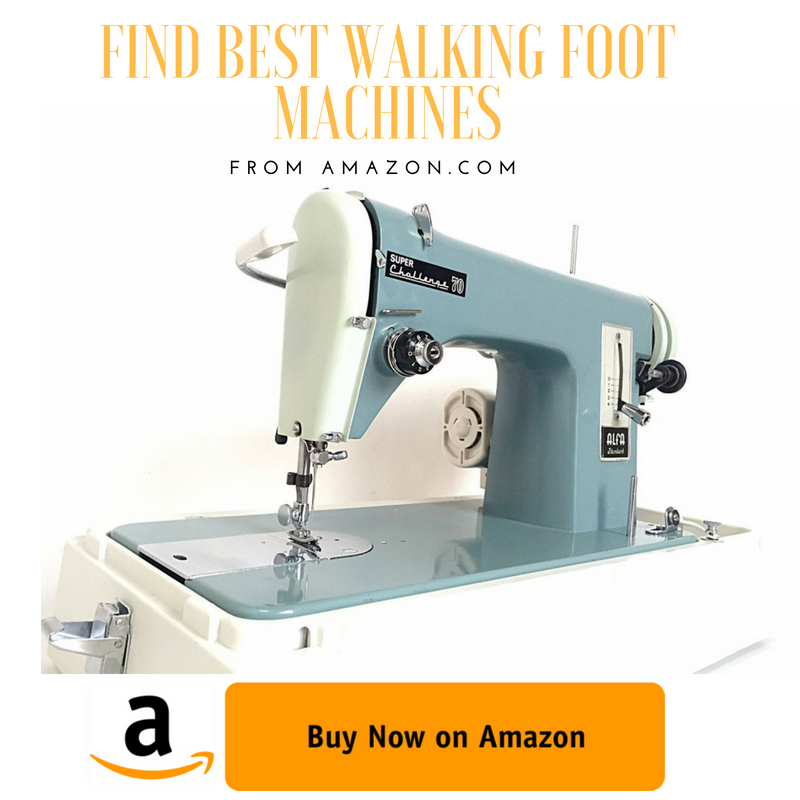 40 Best Walking Foot Sewing Machines In The Market 40 Sew Care Classy Sewing Machine Ratings Comparisons